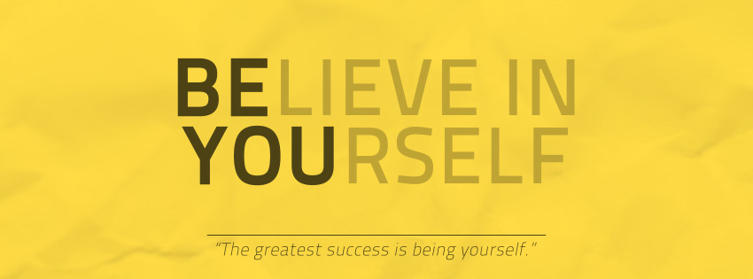 Believe-in-yourself-the-greatest-success-is-being-yourself